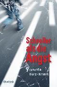 Cover-Bild zu Bürkl, Anni: Schneller als die Angst (eBook)