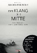 Cover-Bild zu Weidinger, Georg: Der Klang der Mitte (eBook)