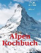 Cover-Bild zu Alpen Kochbuch