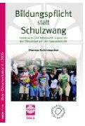 Cover-Bild zu Bildungspflicht statt Schulzwang