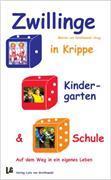 Cover-Bild zu Zwillinge in Krippe, Kindergarten und Schule