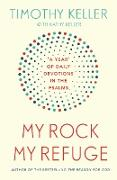 Cover-Bild zu Keller, Timothy: My Rock; My Refuge (eBook)