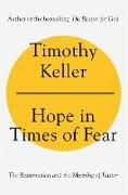 Cover-Bild zu Keller, Timothy: Hope in Times of Fear (eBook)