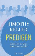 Cover-Bild zu Keller, Timothy: Predigen (eBook)