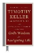 Cover-Bild zu Keller, Timothy: God's Wisdom for Navigating Life (eBook)