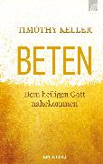 Cover-Bild zu Keller, Timothy: Beten (eBook)