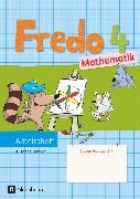 Cover-Bild zu Fredo - Mathematik, Ausgabe B für Bayern, 4. Jahrgangsstufe, Arbeitsheft von Balins, Mechtilde