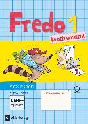 Cover-Bild zu Fredo - Mathematik, Ausgabe B für Bayern, 1. Jahrgangsstufe, Arbeitsheft mit interaktiven Übungen, Mit CD-ROM von Balins, Mechtilde