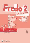 Cover-Bild zu Fredo - Mathematik, Ausgabe B für Bayern, 2. Jahrgangsstufe, Lehrermaterialien mit CD-ROM von Balins, Mechtilde