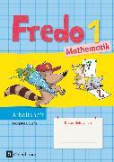 Cover-Bild zu Fredo - Mathematik, Ausgabe B für Bayern, 1. Jahrgangsstufe, Arbeitsheft von Balins, Mechtilde