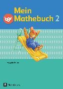 Cover-Bild zu Mein Mathebuch, Ausgabe B für Bayern, 2. Jahrgangsstufe, Schülerbuch mit Kartonbeilagen von Schmidt-Büttner, Johanna