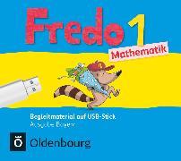 Cover-Bild zu Fredo - Mathematik, Ausgabe B für Bayern, 1. Jahrgangsstufe, Begleitmaterial auf USB-Stick, Inkl. E-Book als Zugabe und Unterrichtsmanager auf scook.de