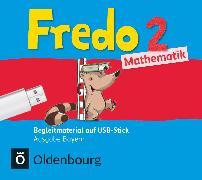 Cover-Bild zu Fredo - Mathematik, Ausgabe B für Bayern, 2. Jahrgangsstufe, Begleitmaterial auf USB-Stick, Inkl. E-Book als Zugabe und Unterrichtsmanager auf scook.de