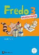 Cover-Bild zu Fredo - Mathematik, Ausgabe B für Bayern, 3. Jahrgangsstufe, Schülerbuch mit Kartonbeilagen von Balins, Mechtilde