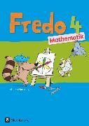 Cover-Bild zu Fredo - Mathematik, Ausgabe A - 2015, 4. Schuljahr, Schülerbuch mit Kartonbeilagen von Balins, Mechtilde