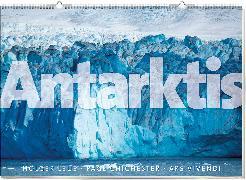 Cover-Bild zu Monumentalkalender Antarktis, immerwährend