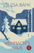 Cover-Bild zu Bánk, Zsuzsa: Weihnachtshaus