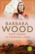 Cover-Bild zu Wood, Barbara: Rote Sonne, schwarzes Land