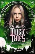 Cover-Bild zu Hasse, Stefanie: Magic Tales - Wachgeküsst im Morgengrauen