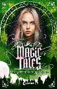 Cover-Bild zu Hasse, Stefanie: Magic Tales - Wachgeküsst im Morgengrauen (eBook)