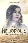 Cover-Bild zu Hasse, Stefanie: Heliopolis 1 - Magie aus ewigem Sand (eBook)