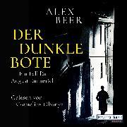 Cover-Bild zu Beer, Alex: Der dunkle Bote (Audio Download)