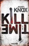 Cover-Bild zu Knox, Joseph: Kill Time