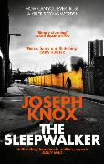 Cover-Bild zu Knox, Joseph: The Sleepwalker