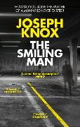 Cover-Bild zu Knox, Joseph: The Smiling Man