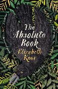 Cover-Bild zu Knox, Elizabeth: The Absolute Book
