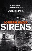 Cover-Bild zu Knox, Joseph: Sirens (eBook)