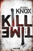 Cover-Bild zu Knox, Joseph: Kill Time (eBook)