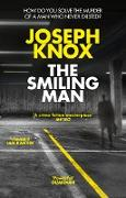 Cover-Bild zu Knox, Joseph: The Smiling Man (eBook)