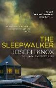 Cover-Bild zu Knox, Joseph: The Sleepwalker (eBook)