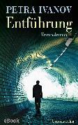 Cover-Bild zu eBook Entführung