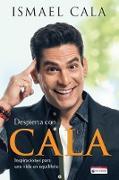 Cover-Bild zu Despierta con Cala / Wake Up With Cala: Inspirations for a Balanced Life