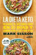 Cover-Bild zu La dieta keto: Reinicia tu metabolismo en 21 días y quema grasa de forma definitiva / The Keto Reset Diet