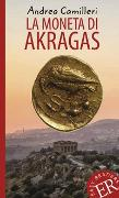 Cover-Bild zu La moneta di Akragas von Camilleri, Andrea
