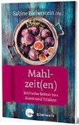 Cover-Bild zu Mahlzeit(en) von Bieberstein, Sabine
