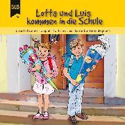 Cover-Bild zu eBook Lotta und Luis kommen in die Schule