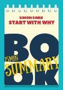 "Cover-Bild zu eBook 15 min Book Summary of Simon Sinek 's book ""Start With Why"" (The 15' Book Summaries Series, #10)"