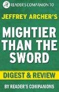 Cover-Bild zu eBook Mightier Than the Sword: The Clifton Chronicles By Jeffrey Archer | Digest & Review