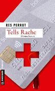 Cover-Bild zu Perrot, Res: Tells Rache