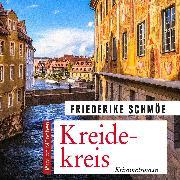 Cover-Bild zu Schmöe, Friederike: Kreidekreis (Audio Download)
