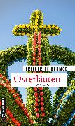 Cover-Bild zu Schmöe, Friederike: Osterläuten (eBook)