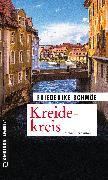 Cover-Bild zu Schmöe, Friederike: Kreidekreis (eBook)