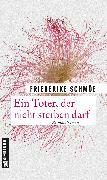 Cover-Bild zu Schmöe, Friederike: Ein Toter, der nicht sterben darf (eBook)