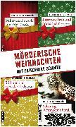 Cover-Bild zu Schmöe, Friederike: Mörderische Weihnachten (eBook)