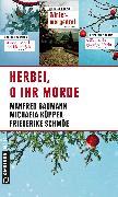 Cover-Bild zu Schmöe, Friederike: Herbei, o ihr Morde (eBook)
