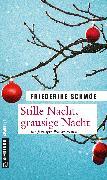 Cover-Bild zu Schmöe, Friederike: Stille Nacht, grausige Nacht (eBook)